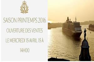 Ouverture Vente Cunard 2016